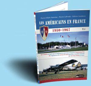 Livre les Américains en France - histoire et aviation en Lorraine à Toul