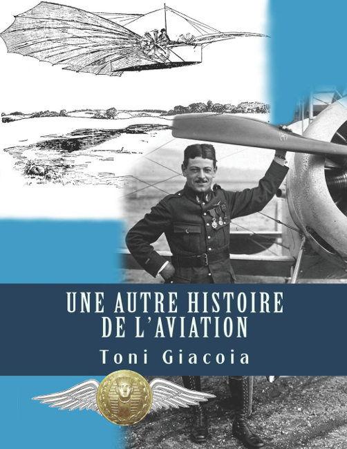 Gustave Whitehead Gustav Weisskopf Livre book Buch une autre histoire de l'aviation toni giacoia aéro-club de france