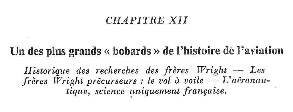 Livre Gabriel Voisin Mes 10000 cerfs-volants book un des plus grands bobards de l'histoire de l'aviation freres Wright vol à voile chapitre XII 12